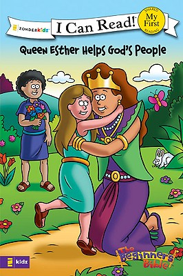 Image for Queen Esther Helps God's People: Formerly titled Esther and the King (I Can Read!  The Beginner's B