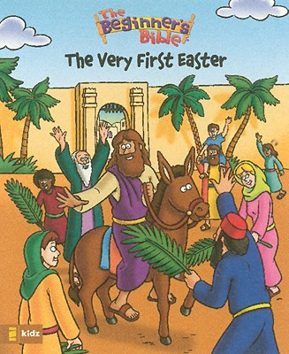 Image for The Beginners Bible The Very First Easter