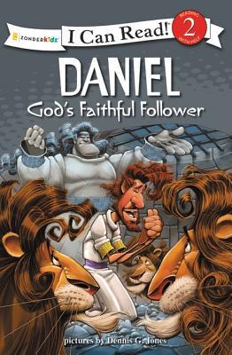 Image for Daniel, God's Faithful Follower: Biblical Values (I Can Read! / Dennis Jones Series)