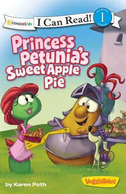Image for Princess Petunia's Sweet Apple Pie (I Can Read!  Big Idea Books  VeggieTales)
