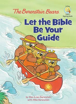 Image for The Berenstain Bears: Let the Bible Be Your Guide (Berenstain Bears/Living Lights)