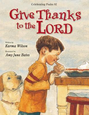 GIVE THANKS TO THE LORD: CELEBRATING PSALM 92, WILSON, KARMA