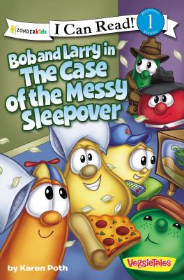 Image for Bob and Larry in the Case of the Messy Sleepover (I Can Read!  Big Idea Books  VeggieTales)