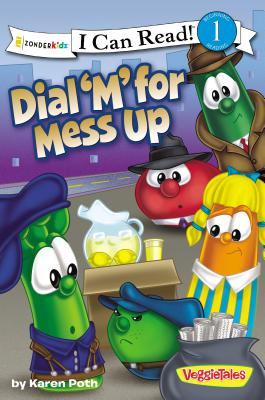 Image for Dial 'M' for Mess Up (I Can Read!  Big Idea Books  VeggieTales)