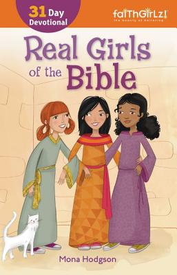 Image for Real Girls of the Bible: 31-Day Devotional (Faithgirlz)