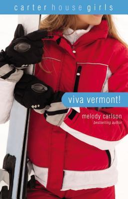 Image for Viva Vermont! (Carter House Girls)