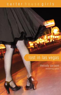 Image for Lost in Las Vegas (Carter House Girls)