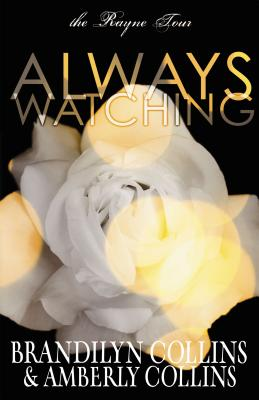 Image for Always Watching (The Rayne Tour)