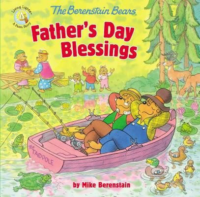 Image for The Berenstain Bears Father's Day Blessings (Berenstain Bears/Living Lights)