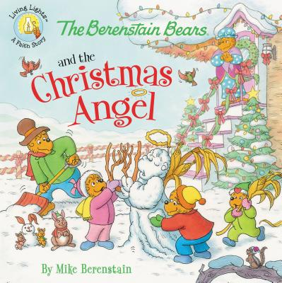 Image for The Berenstain Bears and the Christmas Angel (Berenstain Bears/Living Lights)