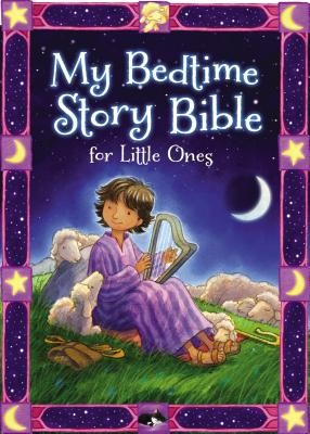 Image for My Bedtime Story Bible for Little Ones