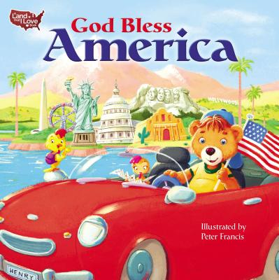 Image for God Bless America (A Land That I Love Book)