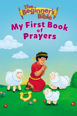Image for The Beginner's Bible My First Book of Prayers