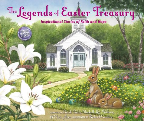 Image for The Legends of Easter Treasury: Inspirational Stories of Faith and Hope