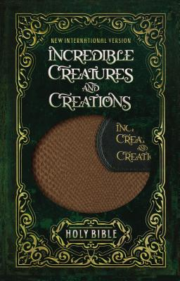Image for NIV Incredible Creatures and Creations Holy Bible, Imitation Leather