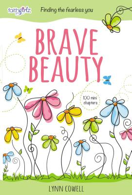 Image for Brave Beauty: Finding the Fearless You (Faithgirlz)