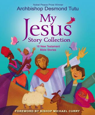 Image for MY JESUS STORY COLLECTION: 18 NEW TESTAMENT BIBLE STORIES