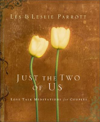 Image for Just the Two of Us: Love Talk Meditations for Couples