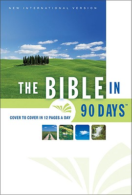 Image for The Bible in 90 Days: Cover to Cover in 12 Pages a Day (New International Version)