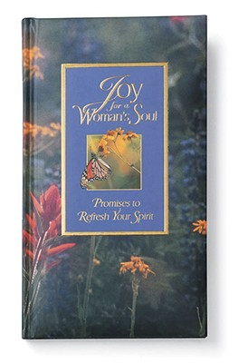 Image for Joy for a Woman's Soul: Promises to Refresh Your Spirit