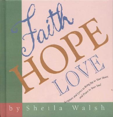 Image for Faith Hope Love