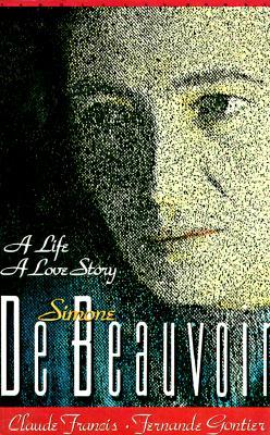 Image for Simone De Beauvoir: A Life, a Love Story
