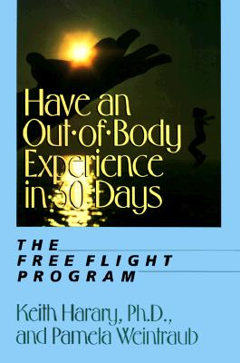 Image for HAVE AN OUT OF BODY EXPERIENCE IN 30 DAYS