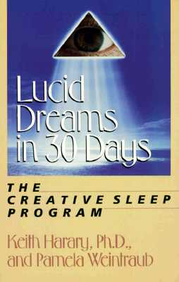 Image for Lucid Dreams in 30 Days: The Creative Sleep Program.