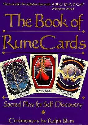 The Book of Rune Cards: Sacred Play for Self-Discovery (Companion Vol to the Book of Runes), Blum, Ralph