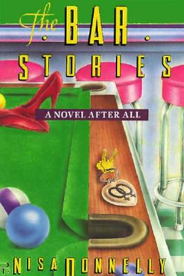Image for The Bar Stories: A Novel After All