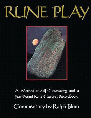 Image for Rune Play: A Seasonal Record Book With Twelve New Techniques for Rune Casting