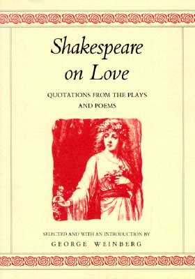 Image for Shakespeare on Love: Quotations from the Plays & Poems