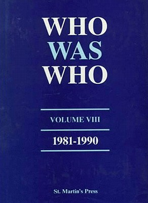 Image for Who Was Who, Volume VIII, 1981-1990