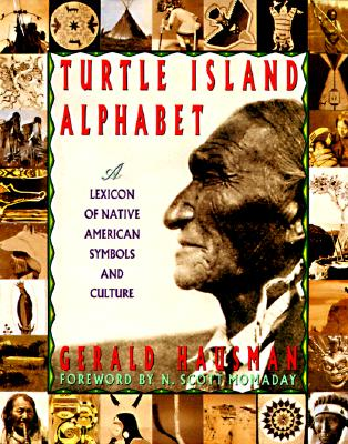 Image for Turtle Island Alphabet: A Lexicon of Native American Symbols and Culture