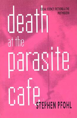 Image for DEATH AT THE PARASITE CAFE: Social Science (Fictio