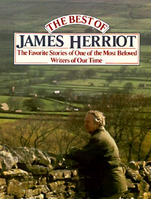 Image for The Best of James Herriot: The Favorite Stories of One of the Most Beloved Writers of Our Time