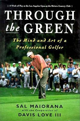 Image for Through the Green: The Mind and Art of a Professional Golfer