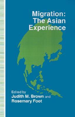Migration: the Asian Experience (St Antony's)