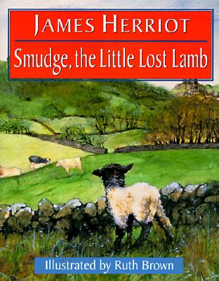 Smudge, The Little Lost Lamb, Herriot, James; Brown, Ruth [Illustrator]
