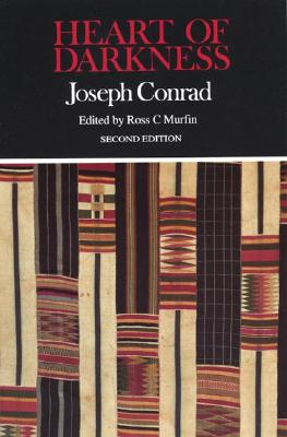 Heart of Darkness (Case Studies in Contemporary Criticism), Conrad, Joseph; Murfin, Ross C. [Editor]