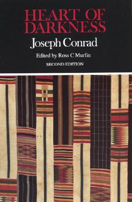 Heart of Darkness (Case Studies in Contemporary Criticism), Conrad, Joseph; Murfin, Ross C. [Editor]
