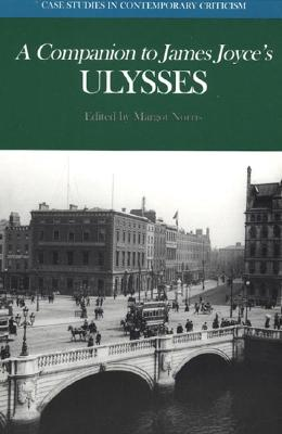 A Companion to James Joyce's Ulysses (Case Studies in Contemporary Criticism)
