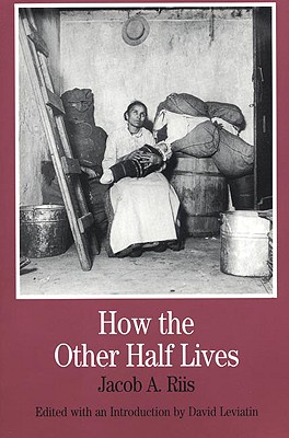 Image for How the Other Half Lives (Bedford Series in History and Culture)