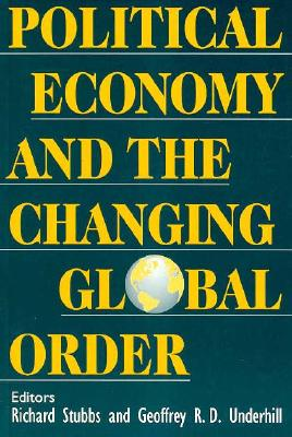 Image for Political Economy and the Changing Global Order
