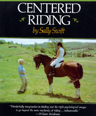 Centered Riding (A Trafalgar Square Farm Book), Swift, Sally