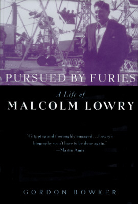 Image for Pursued By Furies a Life of Malcolm Lowry