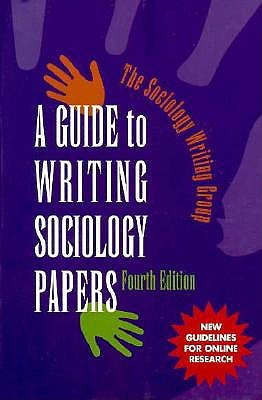 Guide to Writing Sociology Papers, Sociology Writing Group