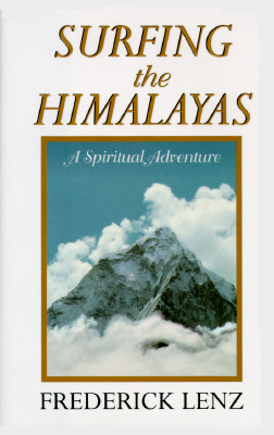 Image for Surfing the Himalayas, A Spiritual Adventure