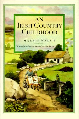 Image for An Irish Country Childhood: Memories of a Bygone Age