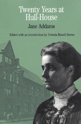 Image for Twenty Years at Hull-House (The Bedford Series in History and Culture)
